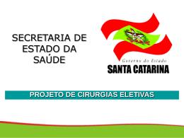 do projeto - Secretaria Estadual de Saúde