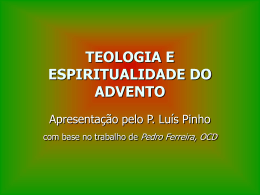 Teologia e Espiritualidade do Advento