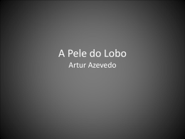 A Pele do Lobo Martins Pena
