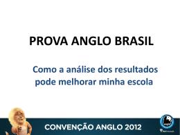 Considerações - Convenção Anglo 2012