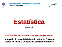 Distribuição Normal Padrão - Universidade Federal de Alagoas