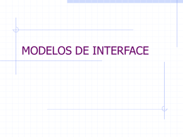 Aula 13 - Modelos de Interface
