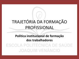Política institucional de formação dos trabalhadores