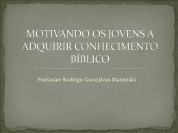 motivando os jovens a adquirir conhecimento bíblico