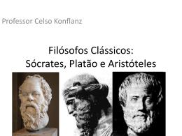Filósofos Clássicos: Sócrates, Platão e Aristóteles