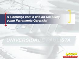 A Liderança com o uso do Coaching como Ferramenta Gerencial