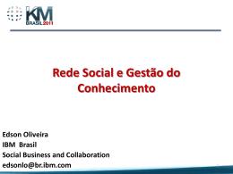 Rede social e Gestão do Conhecimento - Edson Oliveira