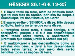 GÊNESIS 26.1-6 E 12-25