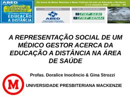 A REPRESENTAÇÃO SOCIAL DE UM MÉDICO GESTOR