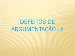 Defeitos de argumentação 2 parte