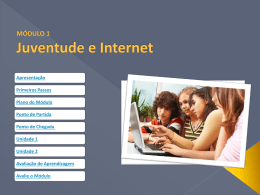 MÓDULO 1 Juventude e Internet