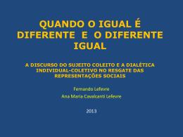 A DIALÉTICA INDIVIDUAL/COLETIVO NO RESGATE DAS