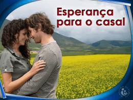 Sábado – Esperança para o casal