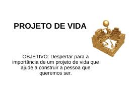 PROJETO DE VIDA
