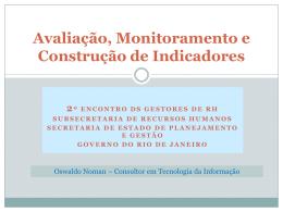 Avaliação, Monitoramento e Construção de Indicadores