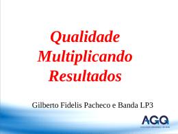 Apresentação de Gilberto Pacheco