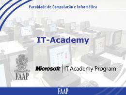 Faculdade de Computação e Informática – MS IT Academy
