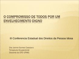Apresentação da III CONFERÊNCIA ESTADUAL DOS DIREITOS DA