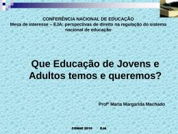 Maria Margarida Machado - Fórum Goiano