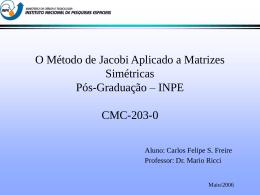 O Método de Jacobi Aplicado a Matrizes Simétricas Pós