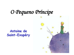 O Pequeno Príncipe Antoine de Saint-Exupéry