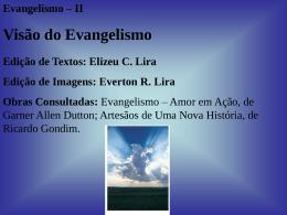 II - Visão do Evangelismo