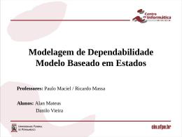 Modelagem de Dependabilidade Modelo Baseado em Estados