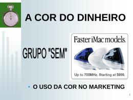 A COR DO DINHEIRO
