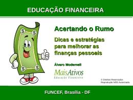 """""""Educação Financeira""""?"""