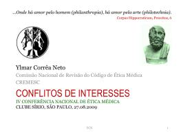 Dr. Ylmar Corrêa Neto - Conflito de interesses