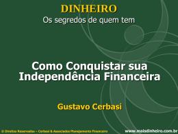 Como conquistar sua independência financeira