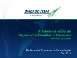 A Administração do Orçamento Familiar e Recursos