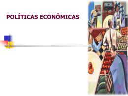 POLÍTICA MONETÁRIA OS EFEITOS DA POLÍTICA MONETÁRIA