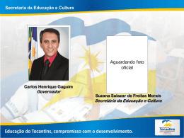 Secretária da Educação e Cultura PROGRAMA DINHEIRO DIRETO
