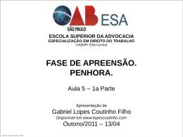 Substituição de penhora. - Gabriel Lopes Coutinho Filho