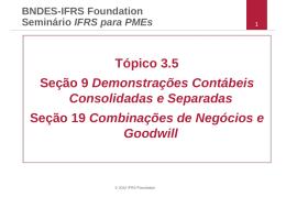 Tópico 3.5 Seção 9 Demonstrações Contábeis Consolidadas