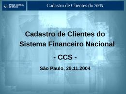 CCS - Cadastro de Clientes do SFN