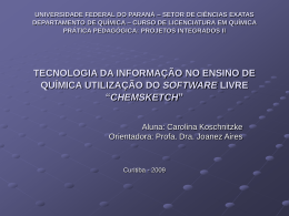 Utilizando o software ChemSketch® para demonstrar estruturas
