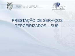 Prestação de Serviços Terceirizados - SUS