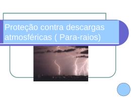 Proteção contra descargas atmosféricas ( Para-raios)