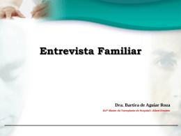 Entrevista familiar - Bartira de A.Roza
