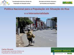 Política Nacional para a População em Situação de Rua e a