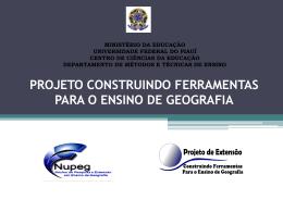 PROJETO CONSTRUINDO FERRAMENTAS PARA O