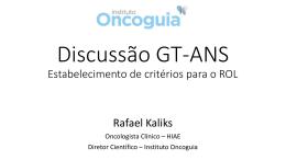 Discussão GT-ANS Estabelecimento de critérios para o ROL