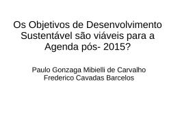 Os Objetivos de Desenvolvimento Sustentável são viáveis para a