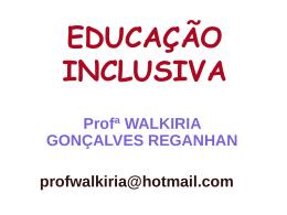 ESCOLA, ENSINO-APRENDIZAGEM DO DEFICIENTE