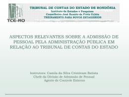 Aspectos relevantes sobre a admissão de pessoal pela - TCE-RO