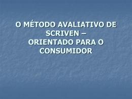 O MÉTODO AVALIATIVO DE SCRIVEN