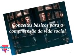 Conceitos básicos para a compreensão da vida social