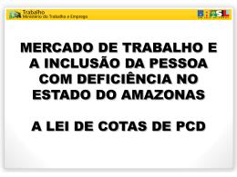 condições para inclusão inclusão do pcd no